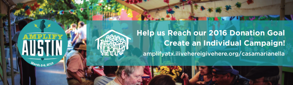 Individual campaign creation for Casa Marianella 2017 Amplify ATX! Support refugees today!